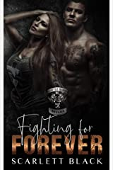 Fighting for Forever: Tank & Kat's story, Part 2 (Battle Born MC Book 6) Kindle Edition