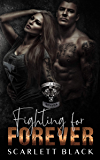 Fighting for Forever: Tank & Kat's story, Part 2 (Battle Born MC Book 6) (English Edition)