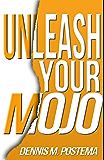 Unleash Your Mojo