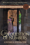 A Question of Numbers: A Lady Arianna Regency Mystery (Lady Arianna Hadley Mystery Book 5)