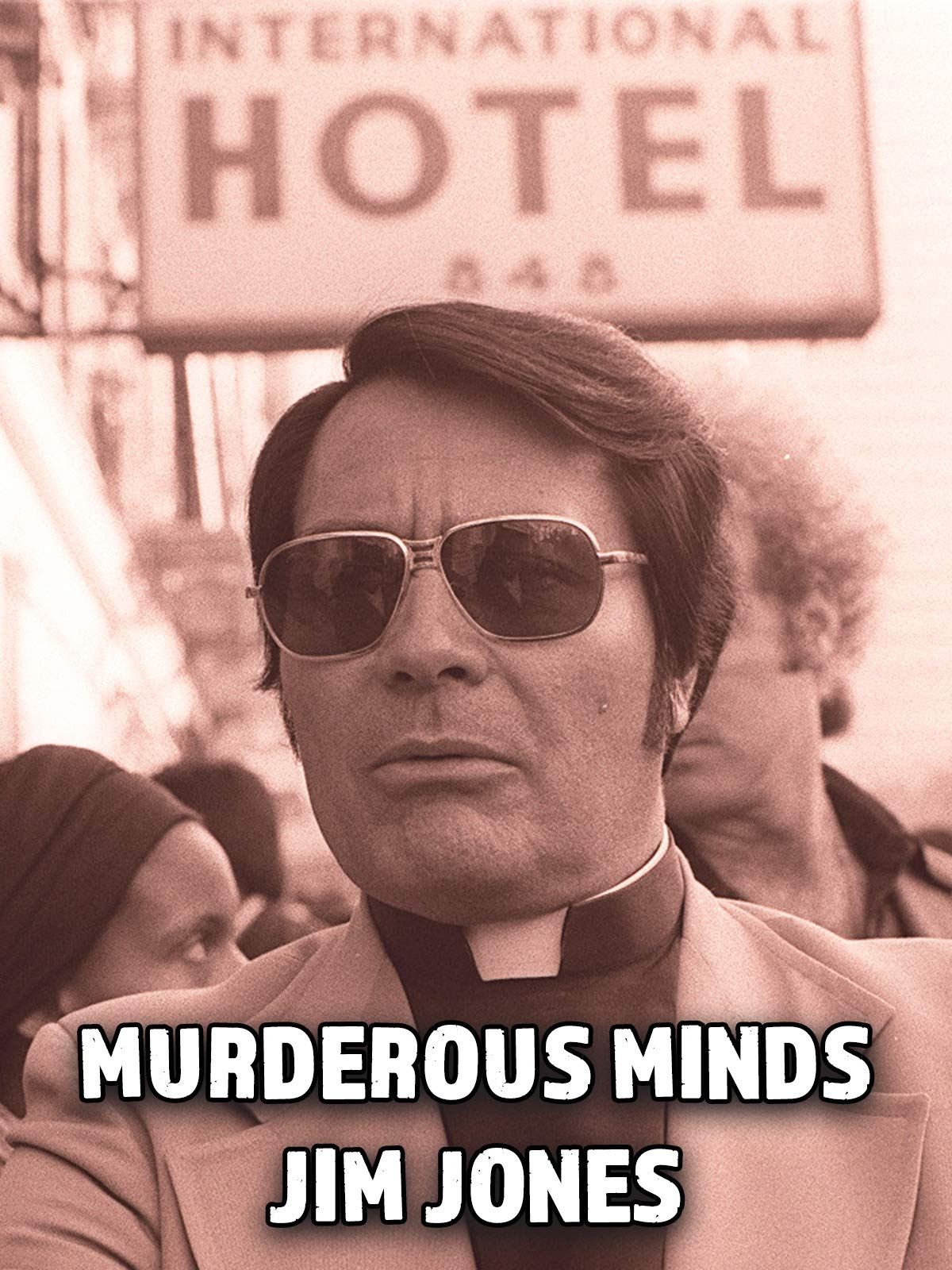 Murderous Minds - Jim Jones