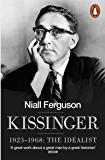 Kissinger: 1923-1968: The Idealist