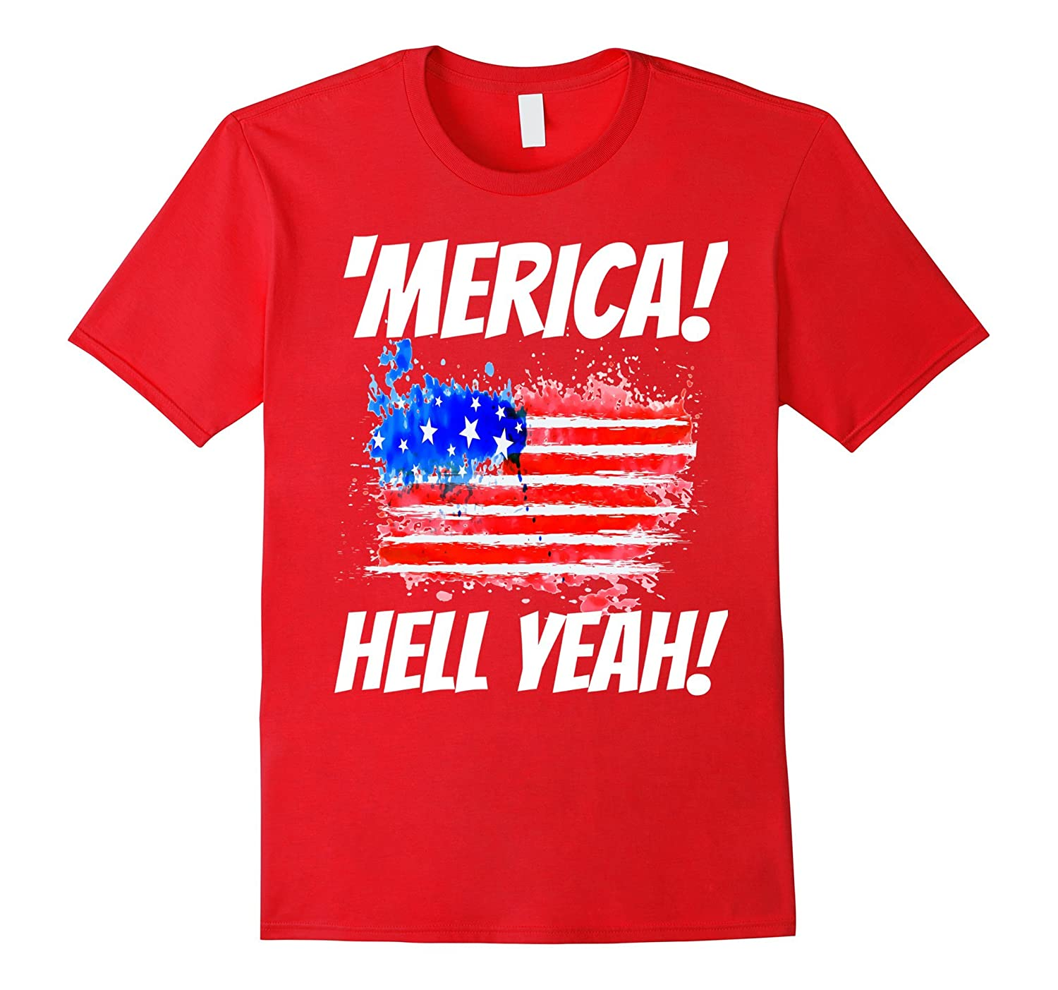 'Merica Hell Yeah TShirts! Tee For Proud Patriotic Americans-TH