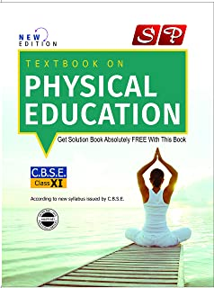 Amazon buy cbse tb of physical education for class xi as per sp textbook on physical education class xi english medium malvernweather Images