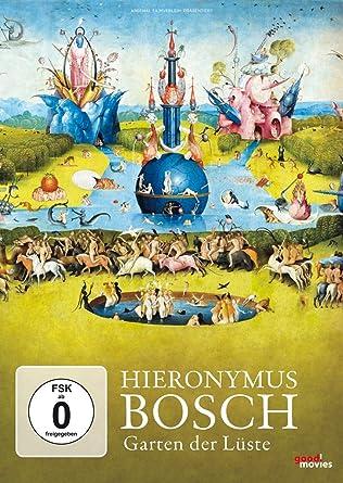 Hieronymus Bosch Garten Der Luste Amazon Fr Dokumentation Dvd