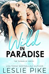 Wild In Paradise (Paradise Series Book 2) Kindle Edition