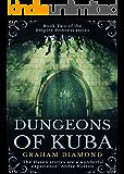 Dungeons of Kuba (Empire Princess Book 2)
