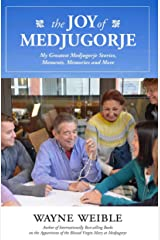 The Joy of Medjugorje Kindle Edition
