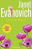 Jetzt ist Kuss!: Ein Stephanie-Plum-Roman 23 (German Edition)