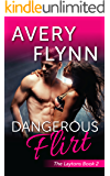 Dangerous Flirt (Laytons Book 2)