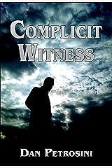 Complicit Witness (Crime Fiction)