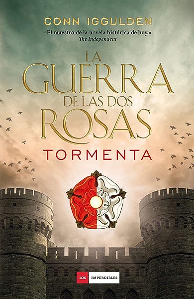 La guerra de las Dos Rosas - Tormenta eBook: Iggulden, Conn, Vidal Aparicio, Mar: Amazon.es: Tienda Kindle