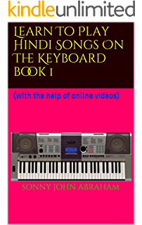 Amazon com: Learn to play Hindi songs on the Piano: (with