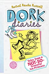 Dork Diaries 4: Tales from a Not-So-Graceful Ice Princess Kindle Edition
