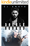 Double Booked: A Romantic Paranormal Adventure (Supernatural Treasure Hunters Series Book 1)
