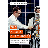 The Apollo Chronicles: Engineering America's First Moon Missions (English Edition)