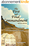The First and Final Commandment (English Edition)