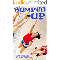 Bumped Up (The Volleyball Series Book 1)