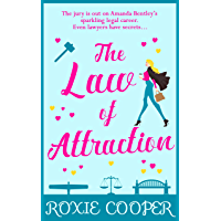 The Law of Attraction: The smart and sassy rom-com that will make you laugh out loud in 2019! (English Edition)