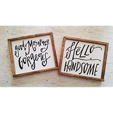 GOOD MORNING GORGEOUS, HELLO HANDSOME   COUPLE SIGNS
