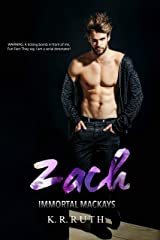 ZACH (IMMORTAL MACKAYS Book 2) Kindle Edition