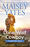 Lone Wolf Cowboy/Lone Wolf Cowboy/Cowboy Christmas Redemption (A Gold Valley Novel)