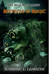 Mistress of Magic (The Realm of Magic Book 2) Kindle Edition