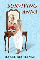 Surviving Anna Kindle Edition
