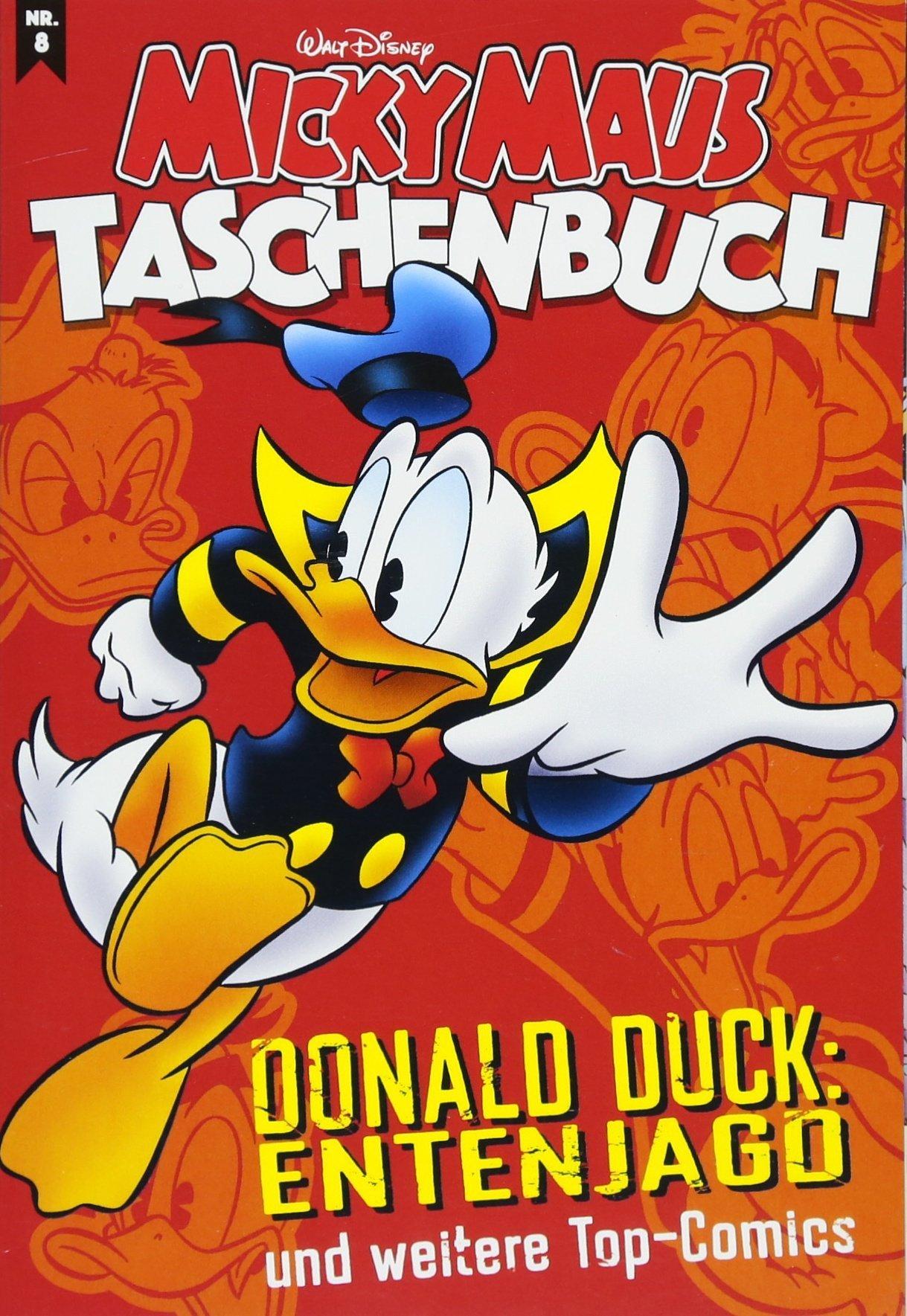 Micky Maus Taschenbuch 08: Donald Duck: Entenjagd und weitere Top-Comics