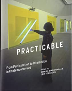 The art of participation robert atkins rudolf frieling boris practicable from participation to interaction in contemporary art leonardo book series fandeluxe Choice Image