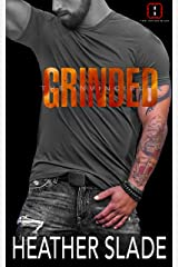 Grinded (The Invincibles Book 3) Kindle Edition