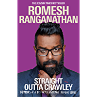 Straight Outta Crawley: Memoirs of a Distinctly Average Human Being (English Edition)