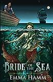 Bride of the Sea: A Little Mermaid Retelling (Otherworld)