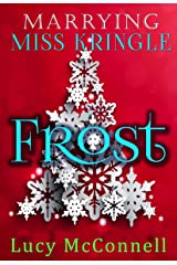 Marrying Miss Kringle: Frost Kindle Edition