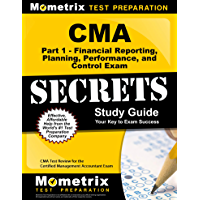 CMA Part 1 - Financial Reporting, Planning, Performance, and Control Exam Secrets Study Guide: CMA Test Review for the Certified Management Accountant Exam (English Edition)