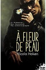 À fleur de peau (MXM.ROMANCE) (French Edition) Paperback