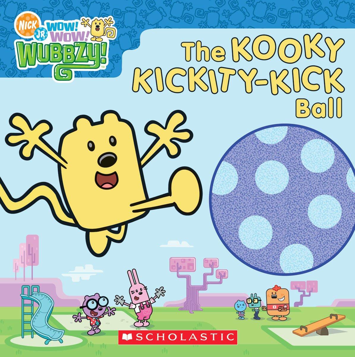 The Kooky Kickity-Kick Ball (Wow! Wow! Wubbzy!) PDF ePub fb2 ebook