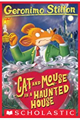 Geronimo Stilton #3: Cat and Mouse in a Haunted House Kindle Edition