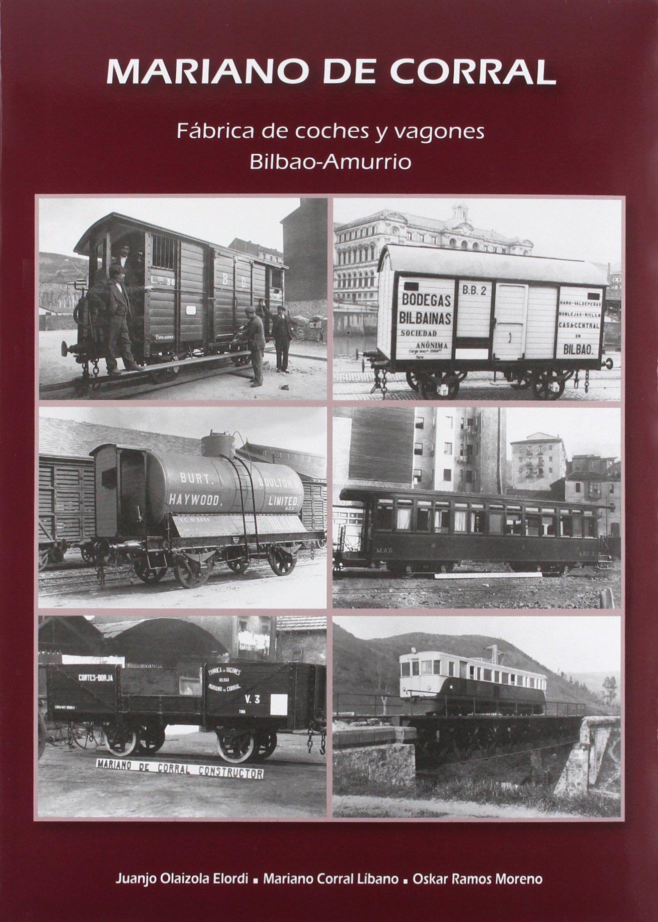 Mariano Del Corral. Fábrica De Coches Y Vagones Bilbao ...