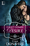 First Comes Desire (Pirate's Prize)