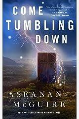 Come Tumbling Down (Wayward Children Book 5) Kindle Edition