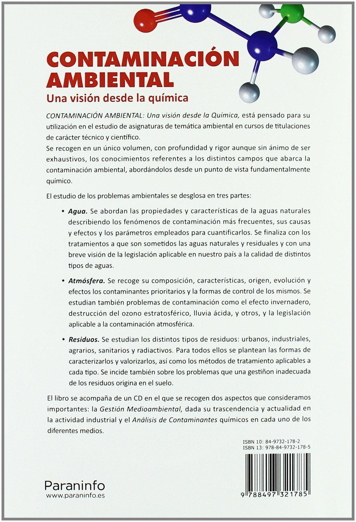 CONTAMINACION AMBIENTAL una vision desde la Quimica: OROZCO (321785):  9788497321785: Amazon.com: Books