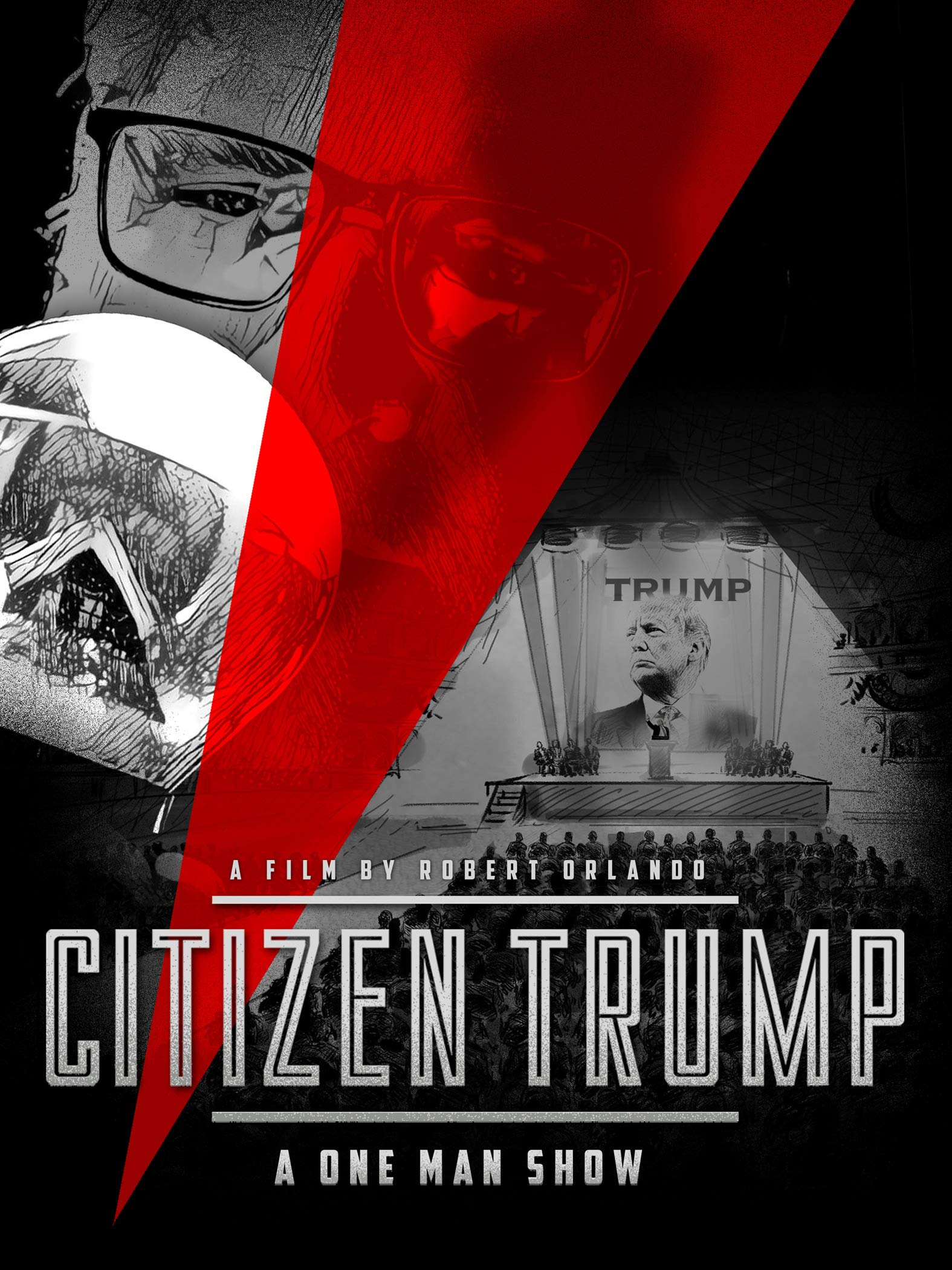 Citizen Trump: A One Man Show