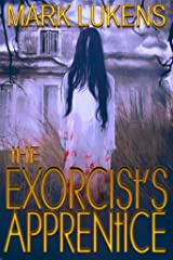 The Exorcist's Apprentice Kindle Edition
