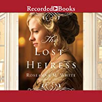 The Lost Heiress: Ladies of the Manor, Book 1