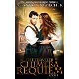 The Traveler: Chimera Requiem (The Book of Eleanor 4)
