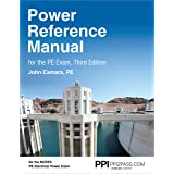 PPI Power Reference Manual for the PE Exam, 3rd Edition – Comprehensive Reference Manual for the Open-Book NCEES PE Electrica