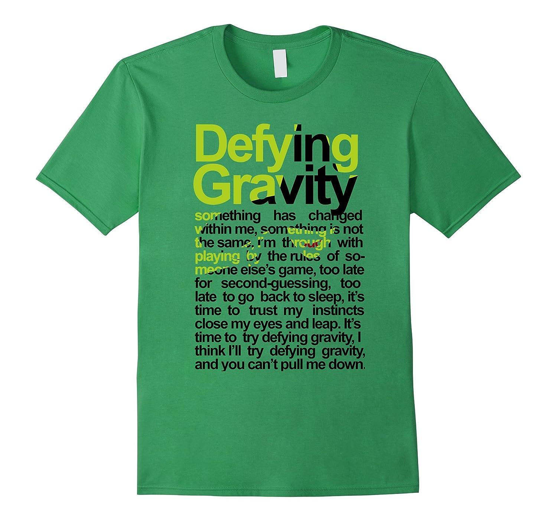 DEFYING GRAVITY T-SHIRT-RT