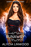 Runaway (Element Preservers Book 2)