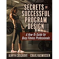 Image for Secrets of Successful Program Design: A How-To Guide for Busy Fitness Professionals